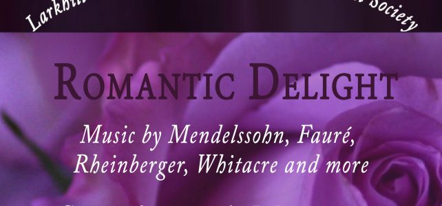Romantic Delight – 12 May & 19 May, 2018